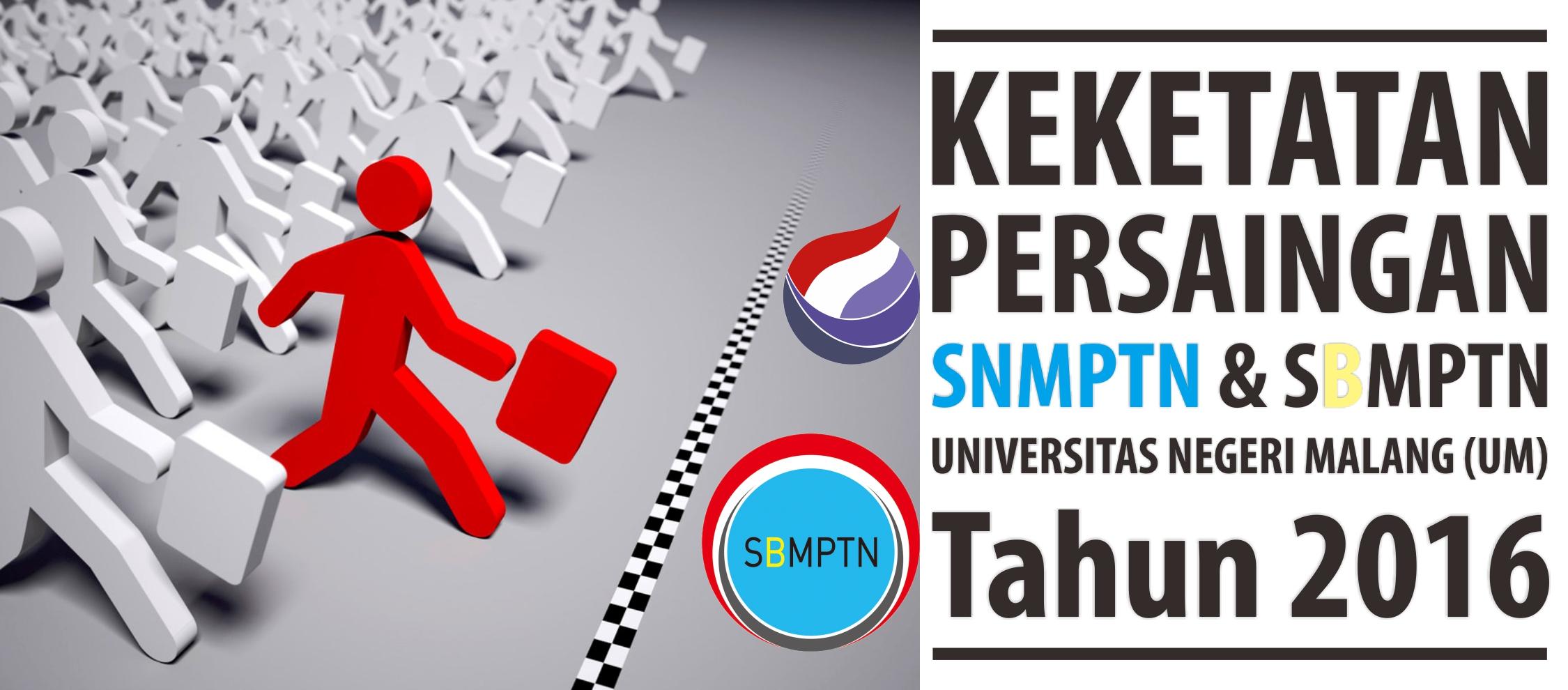 Keketatan Persaingan SNMPTN dan SBMPTN
