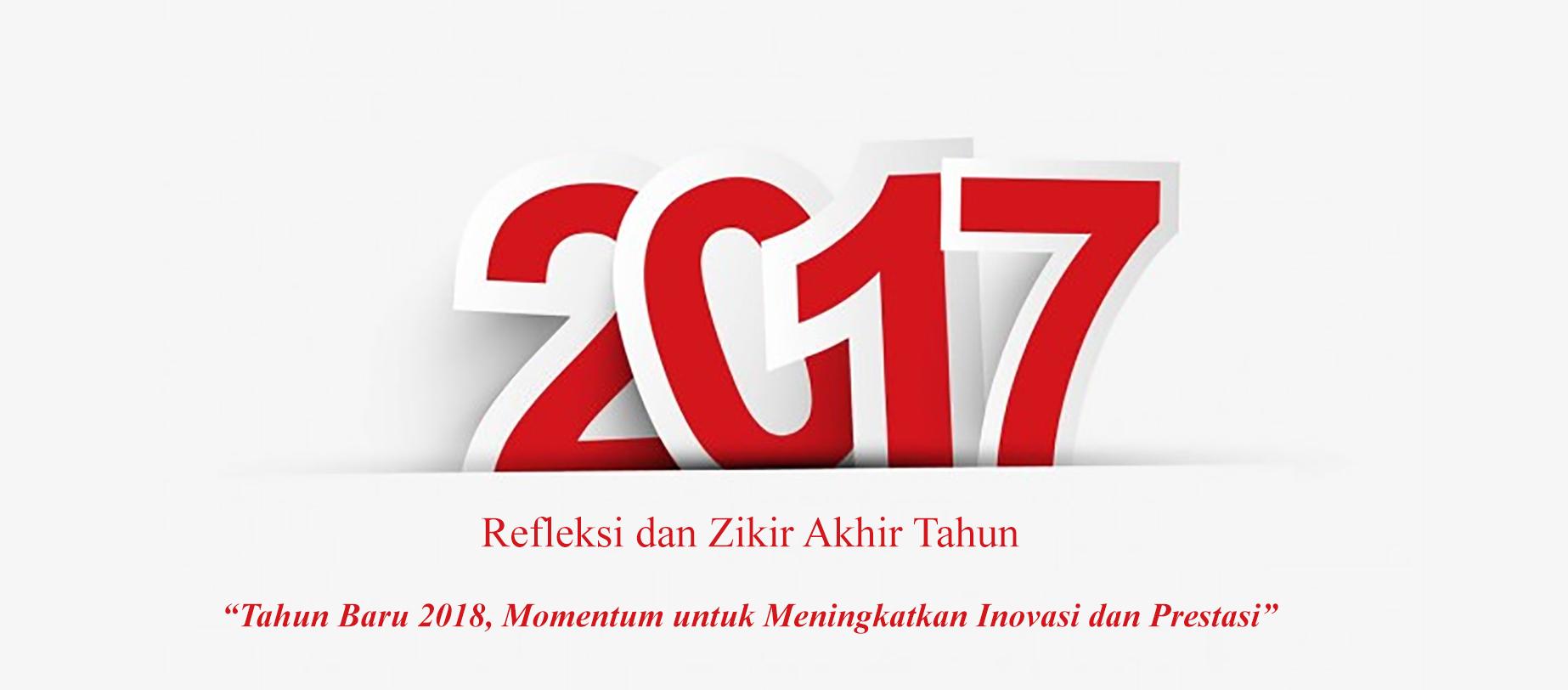 Refleksi & Zikir Akhir Tahun 2017