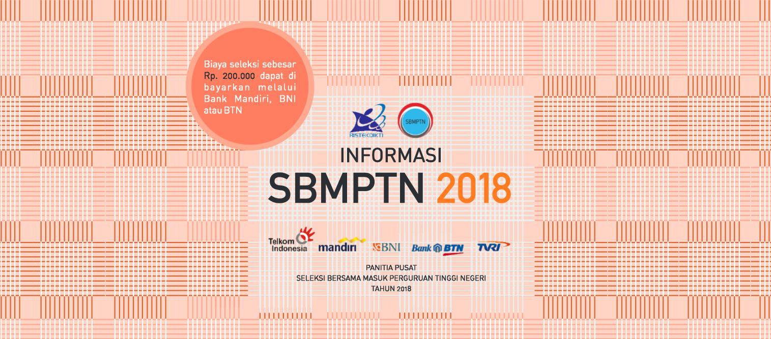 Penerimaan Mahasiswa Baru Jalur SBMPTN 2018